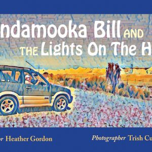 Andamooka Bill and the Lights on the Hill